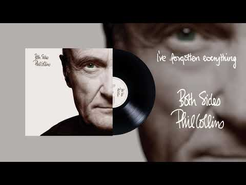 Phil Collins - I've Forgotten Everything (2015 Remaster Official Audio)