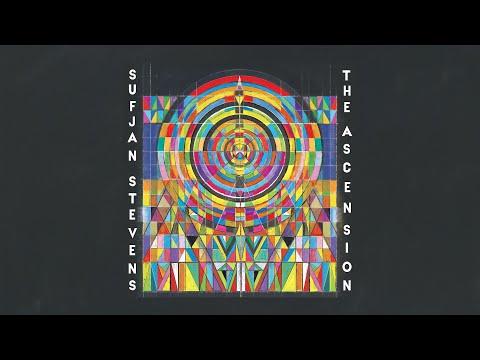 Sufjan Stevens - The Ascension [Official Full Album Stream - Premieres Friday, Sep 25 12AM EST]
