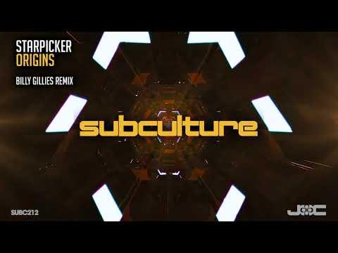 Starpicker - Origins (Billy Gillies Remix)