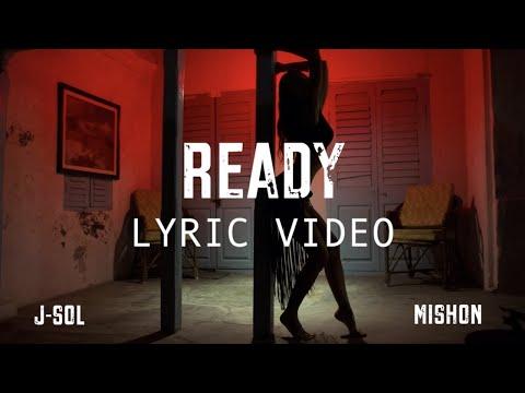 J-Sol, Mishon - Ready (Lyric Video)