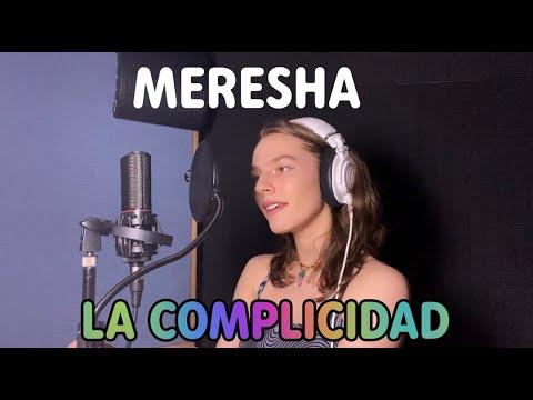 MERESHA // LA COMPLICIDAD (CULTURA PROFÉTICA COVER)