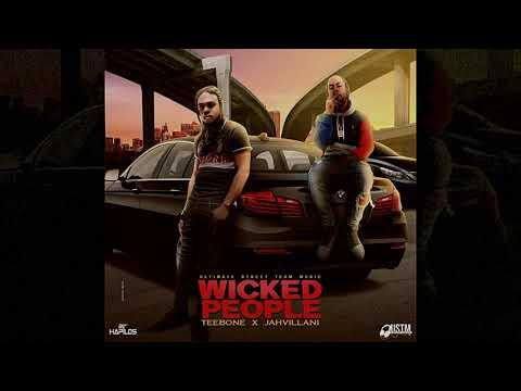 Teebone, Jahvillani - Wicked People (Official Audio)