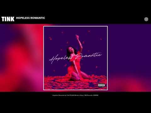 Tink - Hopeless Romantic (Audio)