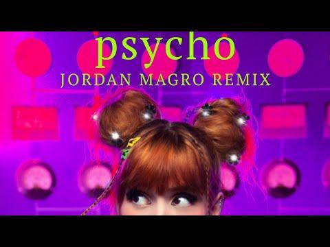 Psycho (Jordan Magro Remix) - Mia Rodriguez