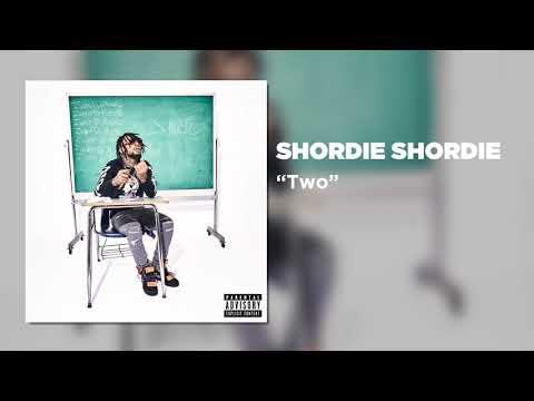Shordie Shordie - Two (Official Audio)