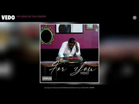 Vedo - As Long As You Know (Audio)