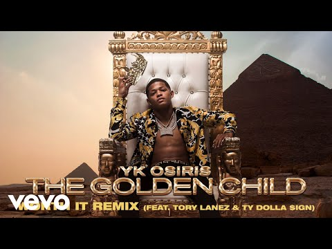 YK Osiris - Worth It ft. Tory Lanez, Ty Dolla $ign (Remix - Official Audio)