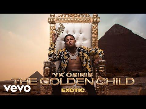 YK Osiris - Exotic (Official Audio)