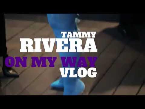 """Tammy Rivera """"On My Way"""" VLOG"""