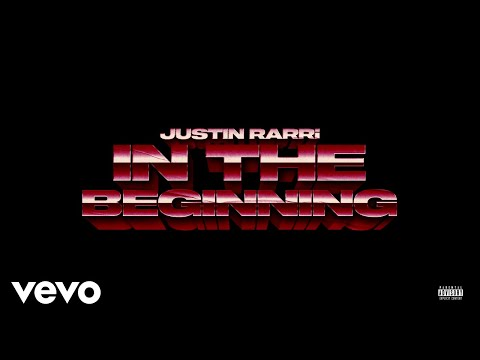 Justin Rarri - In The Beginning (Official Audio)