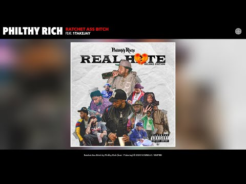 Philthy Rich - Ratchet Ass Bitch (Audio) (feat. 1TakeJay)