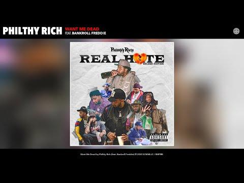 Philthy Rich - Want Me Dead (Audio) (feat. Bankroll Freddie)