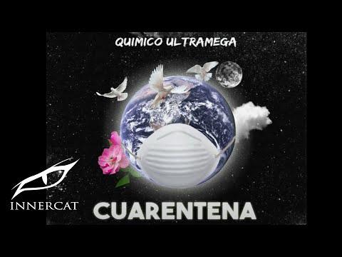 Quimico Ultra Mega - Cuarentena (Prod. DJ NB)