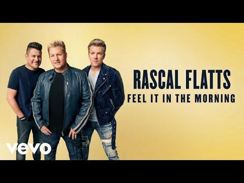 Rascal Flatts - Feel It In The Morning (Lyric Video)