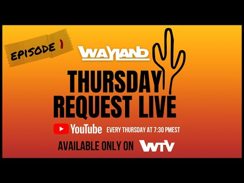 WaylandTV Presents: TRL Thursday Request Live Episode 1