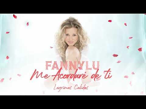 Fanny Lu – Me Acordaré De Ti (Cover Audio)