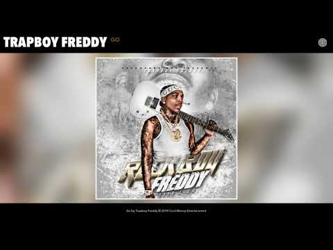 Trapboy Freddy - Go (Audio)