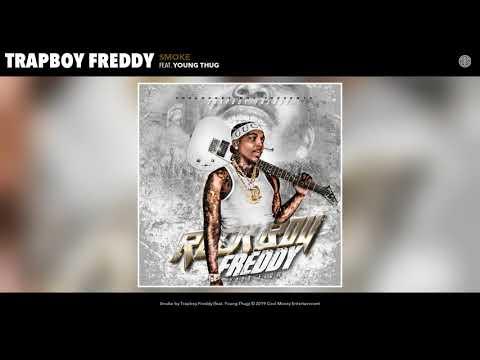 Trapboy Freddy - Smoke (Audio)