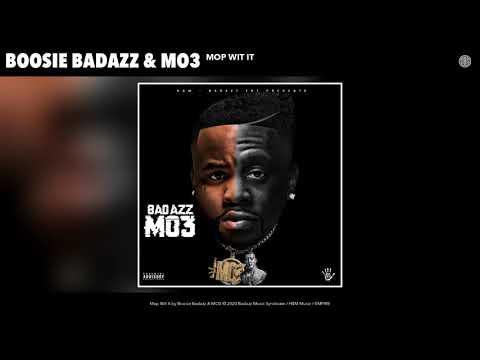 Boosie Badazz & MO3 - Mop Wit It (Audio)