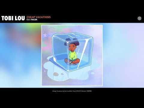 tobi lou - Cheap Vacations (Audio)