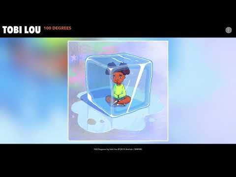 tobi lou - 100 Degrees (Audio)