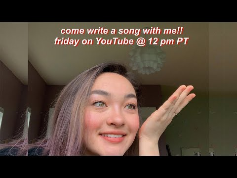 come write a song with me!!