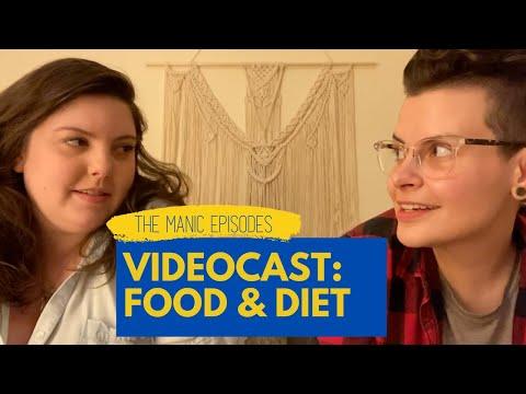 The Manic Episodes Videocast: Food & Diet Culture