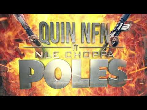 "Quin NFN feat. NLE Choppa ""Poles"" (Official Audio)"