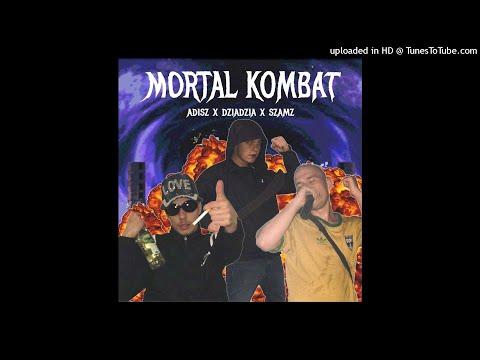 ADISZ X DZIADZIA X SZAMZ - MORTAL KOMBAT (Official Audio) prod. szamz
