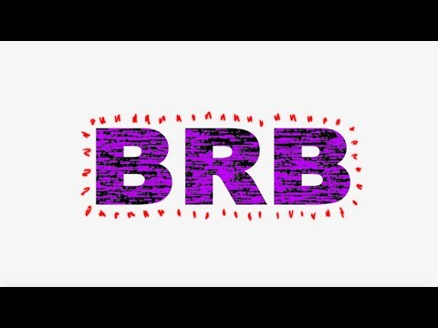 Luh Kel - BRB (Official Lyric Video)