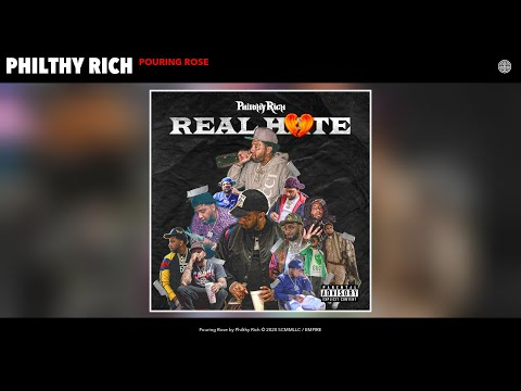 Philthy Rich - Pouring Rose (Audio)