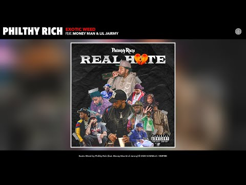 Philthy Rich - Exotic Weed (Audio) (feat. Money Man & Lil Jairmy)