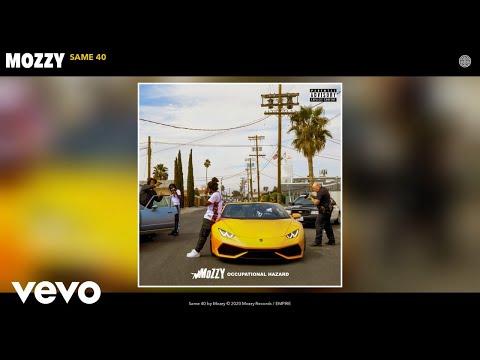 Mozzy - Same 40 (Audio)