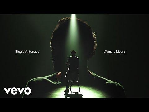 Biagio Antonacci - L'amore muore
