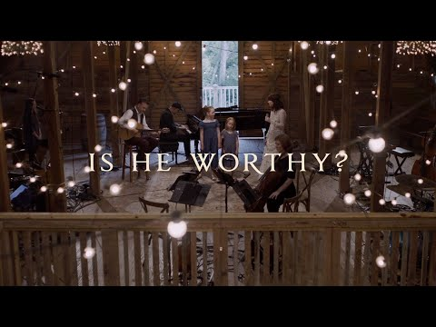 Is He Worthy? (from Evensong) - Keith & Kristyn Getty