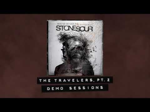 Stone Sour - The Travelers, Pt. 2 Demo Sessions