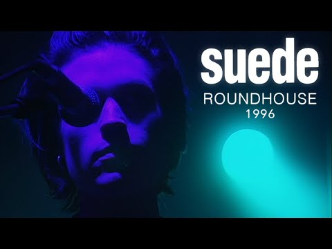 SUEDE [LIVE] - ROUNDHOUSE 1996