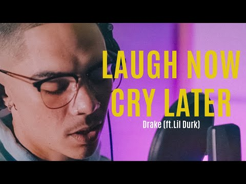 Drake - Laugh Now Cry Later (Official Cover Video)  (ft. Lil Durk) - William Singe