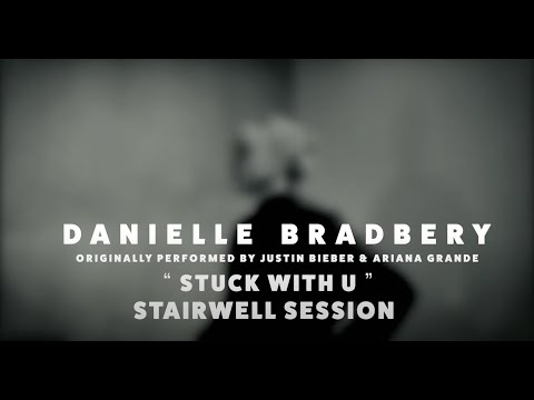 Danielle Bradbery | Stuck with U by Ariana Grande & Justin Bieber (Stairwell Sessions)