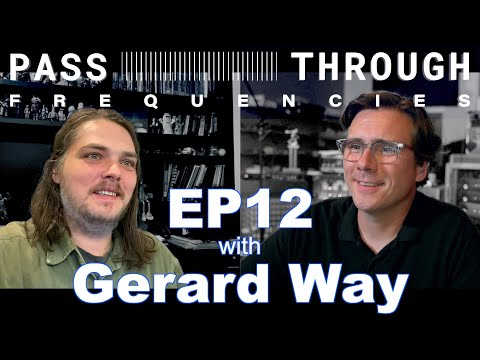Pass-Through Frequencies EP12 | Guest: Gerard Way