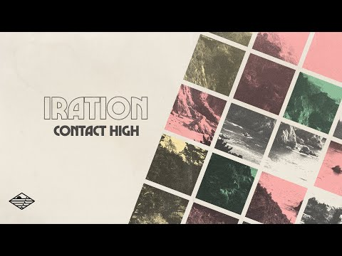 Contact High (Official Lyric Video) | IRATION (2020)