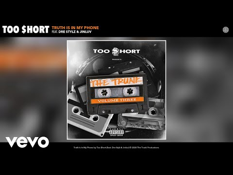Too $hort - Truth Is In My Phone (Audio) ft. Dre Stylz, Jinluv