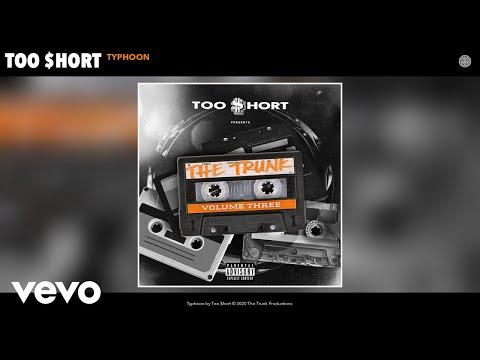 Too $hort - Typhoon (Audio)