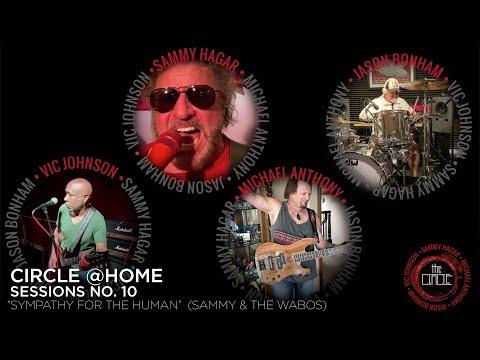 "Sammy Hagar & The Circle- ""Sympathy For The Human"" (Circle @Home Sessions No. 10)"
