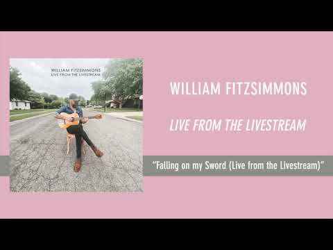 William Fitzsimmons - Falling on my Sword (Live from the Livestream) [Official Audio]