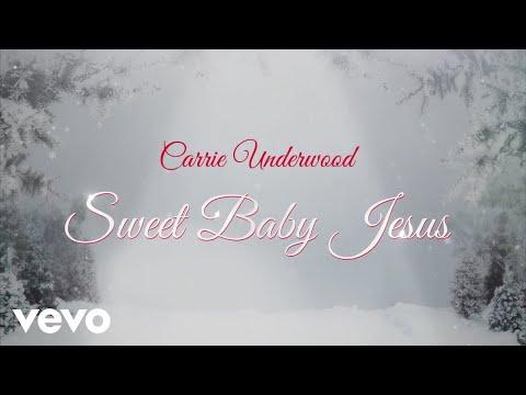 Carrie Underwood - Sweet Baby Jesus (Audio)