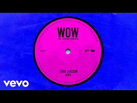 Zara Larsson - WOW (Remix - Official Audio) ft. Sabrina Carpenter