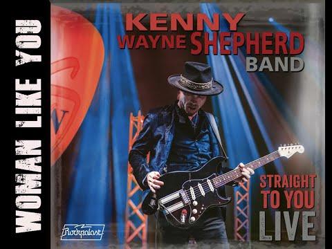 KENNY WAYNE SHEPHERD - Woman Like You (LIVE)