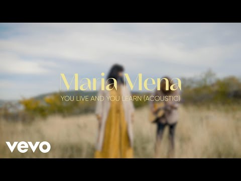 Maria Mena - You Live and You Learn (Acoustic)