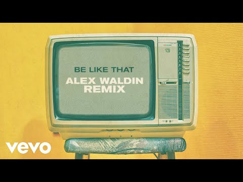 Kane Brown, Swae Lee, Khalid - Be Like That (Alex Waldin Remix [Audio])